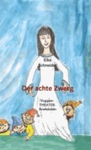 Der achte Zwerg - PuppenTheater-Anekdoten.