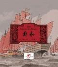 Der Admiral des Kaisers - Die Abenteuer des Eunuchen Zheng He.