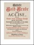 Der Akzisenstreit (1685-1719) - Mit einer Einleitung herausgegeben von Detlef J. Blesgen und Ralf Welter.