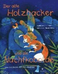 Der alte Holzhacker und die Nachtkobolde - Eine Geschichte aus dem Nordiran.