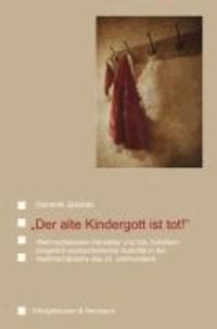 """""""Der alte Kindergott ist tot!"""" - Weihnachtsmann-Darsteller und das Scheitern bürgerlich-patriarchalischer Autorität in der Weihnachtssatire des 20. Jahrhunderts."""