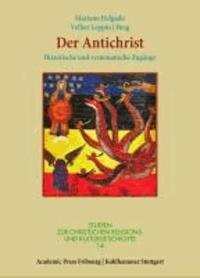 Der Antichrist - Historische und systematische Zugänge.