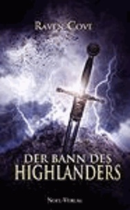 Der Bann des Highlanders - Fantasy-Roman.