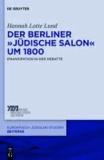 """Der Berliner """"jüdische Salon"""" um 1800 - Emanzipation in der Debatte."""