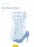 Der blaue Schuh.