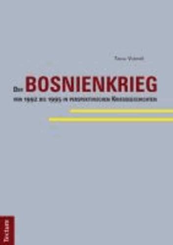 Der Bosnienkrieg von 1992 bis 1995 in perspektivischen Kriegsgeschichten.