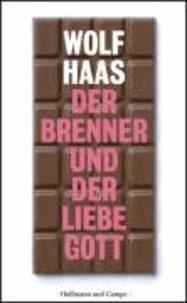 Der Brenner und der liebe Gott.