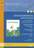 »Der Buchstabenbaum« von Leo Lionni - Ideen und Materialien zum Einsatz des Bilderbuchs in Kindergarten und Grundschule. Mit Kopiervorlagen. Lesen - Verstehen - Lernen.