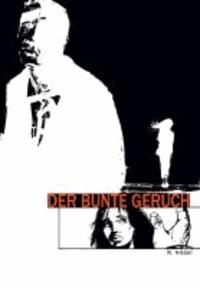 Der bunte Geruch - Graphic Novel.