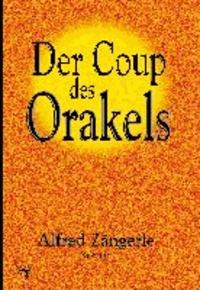 Der Coup des Orakels.