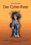 Der Cyber-Peter - und andere Geschichten aus der modernen Welt, nicht nur für Kinder.