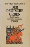 Der Deutsche Orden - Zwölf Kapitel aus seiner Geschichte.