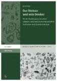 Der Dichter und sein Denker - Wechselwirkungen zwischen Literatur und Literaturwissenschaft in Realismus und Expressionismus.