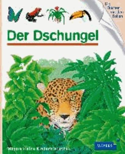 Der Dschungel.