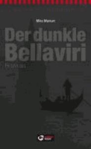 Der dunkle Bellaviri - Roman.