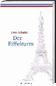 Der Eiffelturm.