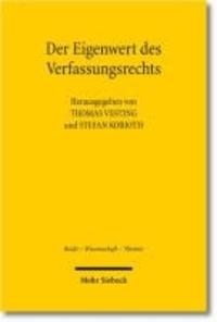 Der Eigenwert des Verfassungsrechts - Was bleibt von der Verfassung  nach der Globalisierung?.
