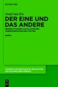 Der Eine und das Andere - Beobachtungen an islamischen häresiographischen Texten.