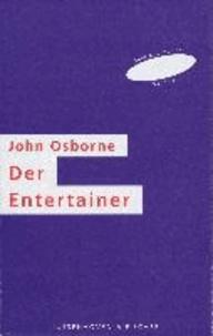 Der Entertainer - Mit einem Nachwort von Helmar Harald Fischer.