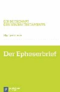Der Epheserbrief.
