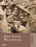 Der Erste Weltkrieg.