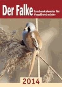 Der Falke-Taschenkalender für Vogelbeobachter 2014.