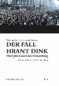 Der Fall Hrant Dink - Fünf Jahre nach der Ermordung - Eine Analyse türkischer Tageszeitungen.