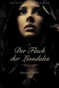 Der Fluch der Liondales - Mystery Romance.