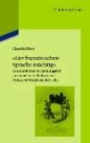 """""""Der französischen Sprache mächtig"""" - Kommunikation im Spannungsfeld von Sprachen und Kulturen im Königreich Westphalen 1807-1813."""
