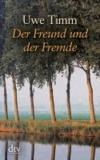 Der Freund und der Fremde. Großdruck - Eine Erzählung.