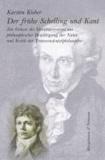 Der frühe Schelling und Kant - Zur Genese des Indetitätssystems aus philosophischer Bewältigung der Natur und Kritik der Transzendentalphilosophie.