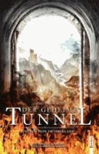 Der geheime Tunnel - Inquisition im Oberland.
