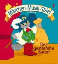 Der gestiefelte Kater (inkl. Playback-CD) - Mini-Musical für kleine Aufführungen in Kindergarten, Musikschule, Vor- und Grundschule..