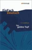 Der goldne Topf: Gymnasiale Oberstufe.