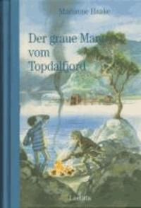 Der graue Mann vom Topdalfjord.