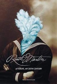Der grinten gale Van - Ruth marten - Afterlife, my 20th century.