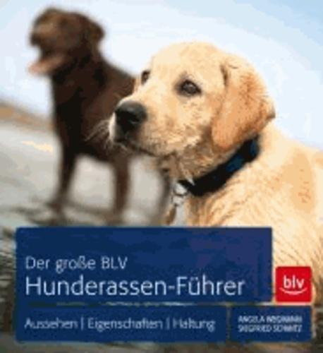 Der große BLV Hunderassen-Führer - Aussehen | Eigenschaften | Haltung.