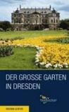 Der Große Garten in Dresden.