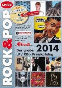 Der große Rock & Pop LP / CD Preiskatalog 2014.