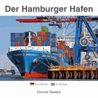 Der Hamburger Hafen - Ein Porträt. Mit Panorama zum Ausklappen & Hafenplan.