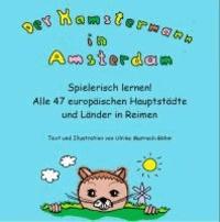 Der Hamstermann in Amsterdam.
