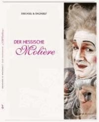 Der Hessische Molière.