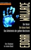 Der Hexer / Die blaue Hand / Das Geheimnis der gelben Narzissen - Drei Romane in einem Band.