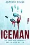 Der Iceman - Die Jagd auf Amerikas brutalsten Killer.