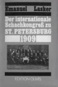 Der internationale Schachkongress zu St. Petersburg 1909.