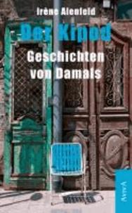 Der Kipod - Geschichten von Damals.