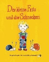 Der kleine Fritz und die Schnecken.