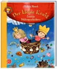 Der kleine König - Lustige Bildergeschichten.