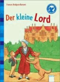 Der kleine Lord - Arena Klassiker für Erstleser.