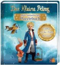 Der Kleine Prinz. Mein fantastisches Puzzlebuch - Abenteuer auf dem Planet der Farben.